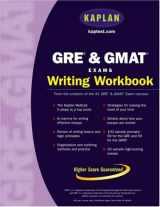 Kaplan GRE & GMAT Exams Writing Workbook (Kaplan Gre and Gmat Exams Writing Workbook)