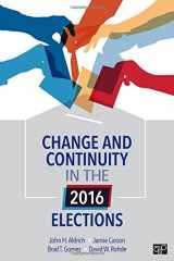 9781544320250-1544320256-Change and Continuity in the 2016 Elections