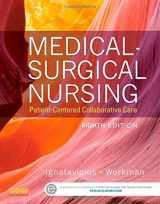 Medical-Surgical Nursing: Patient-Centered Collaborative Care, Single Volume, 8e