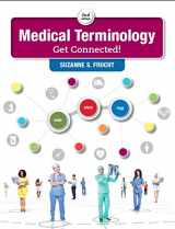 9780134318134-0134318137-Medical Terminology: Get Connected! (2nd Edition)