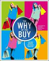 9781609018986-1609018982-The Why of the Buy: Consumer Behavior and Fashion Marketing