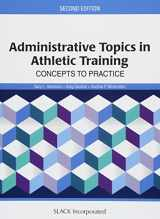 9781617119804-1617119806-Administrative Topics in Athletic Training: Concepts to Practice