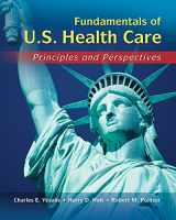 9781428317352-142831735X-Fundamentals of US Health Care: Principles and Perspectives