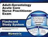 9781630942724-1630942723-Adult-Gerontology Acute Care Nurse Practitioner Exam Flashcard Study System: NP Test Practice Questions & Review for the Nurse Practitioner Exam (Cards)