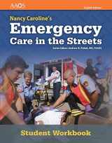 9781284142259-1284142256-Nancy Caroline's Emergency Care in the Streets Student Workbook (with answer key) (Orange)