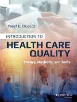 9781118777916-1118777913-Introduction to Health Care Quality: Theory, Methods, and Tools