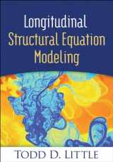 9781462510160-1462510167-Longitudinal Structural Equation Modeling (Methodology in the Social Sciences)