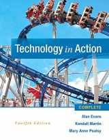 Technology In Action Complete (12th Edition) (Newest Edition)