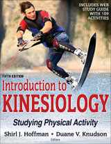 Introduction to Kinesiology 5th Edition With Web Study Guide: Studying Physical Activity