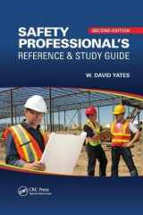 9781138892972-1138892971-Safety Professional's Reference and Study Guide, Second Edition