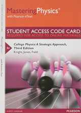 MasteringPhysics with Pearson eText -- Standalone Access Card -- for College Physics: A Strategic Approach (3rd Edition)