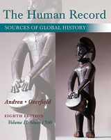 The Human Record: Sources of Global History, Volume II: Since 1500