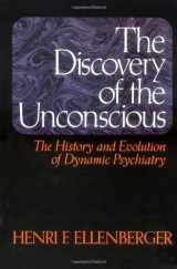 9780465016730-0465016731-The Discovery of the Unconscious: The History and Evolution of Dynamic Psychiatry