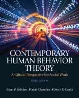 9780205033126-0205033121-Contemporary Human Behavior Theory: A Critical Perspective for Social Work (3rd Edition)