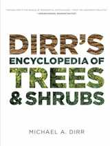 9780881929010-0881929018-Dirr's Encyclopedia of Trees and Shrubs
