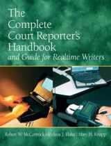 9780135049563-0135049563-The Complete Court Reporter's Handbook and Guide for Realtime Writers (5th Edition)