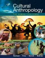 Cultural Anthropology: The Human Challenge