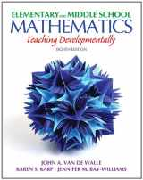 9780132612265-0132612267-Elementary and Middle School Mathematics: Teaching Developmentally (8th Edition) (Teaching Student-Centered Mathematics Series)