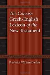 9780226136158-0226136159-The Concise Greek-English Lexicon of the New Testament