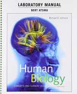 9780134283814-0134283813-Laboratory Manual for Human Biology: Concepts and Current Issues (8th Edition)