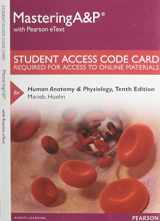 MasteringA&P with Pearson eText -- Standalone Access Card -- for Human Anatomy & Physiology (10th Edition)