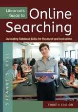 9781610699983-161069998X-Librarian's Guide to Online Searching: Cultivating Database Skills for Research and Instruction