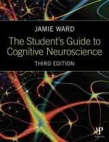 9781848722729-1848722729-The Student's Guide to Cognitive Neuroscience