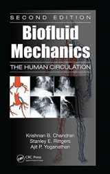 Biofluid Mechanics: The Human Circulation, Second Edition