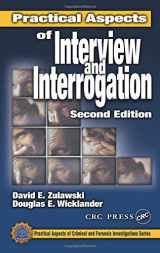 9780849301018-0849301017-Practical Aspects of Interview and Interrogation, Second Edition (Practical Aspects of Criminal and Forensic Investigations)