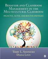 9781452226262-1452226261-Behavior and Classroom Management in the Multicultural Classroom: Proactive, Active, and Reactive Strategies