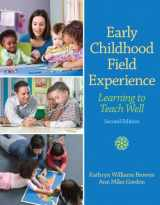 9780132657068-0132657066-Early Childhood Field Experience: Learning to Teach Well (2nd Edition)