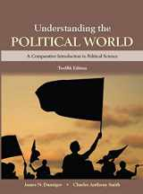 Understanding the Political World (12th Edition)