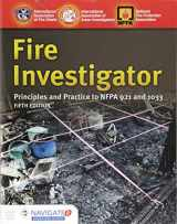 9781284140743-1284140741-Fire Investigator: Principles and Practice to NFPA 921 and 1033