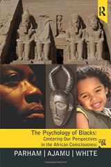 9780131827738-0131827731-Psychology of Blacks: Centering Our Perspectives in the African Consciousness