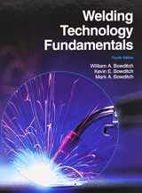 9781605252568-1605252565-Welding Technology Fundamentals