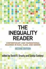 9780813344843-0813344840-The Inequality Reader: Contemporary and Foundational Readings in Race, Class, and Gender