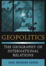 9781442223509-1442223502-Geopolitics: The Geography of International Relations