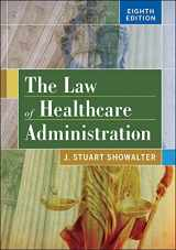 9781567938760-1567938760-The Law of Healthcare Administration, Eighth Edition (AUPHA/HAP Book)