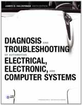 9780132551557-0132551551-Diagnosis and Troubleshooting of Automotive Electrical, Electronic, and Computer Systems (6th Edition) (Professional Technician)