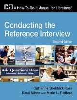 9781555706555-155570655X-Conducting the Reference Interview: A How-To-Do-It Manual for Librarians, Second Edition (How to Do It Manuals for Librarians)