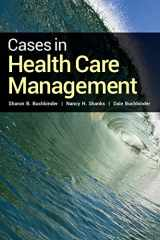 9781449674298-1449674291-Cases in Health Care Management