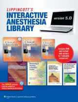 The Lippincott Interactive Anesthesia Library on DVD-ROM: Version 5.0