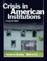 9780205610648-0205610641-Crisis in American Institutions (14th Edition)