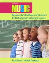 9780132563598-0132563592-Music Fundamentals, Methods, and Materials for the Elementary Classroom Teacher (5th Edition)