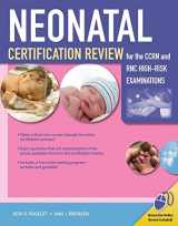 9780763780050-0763780057-Neonatal Certification Review for the CCRN and RNC High-Risk Examinations