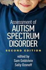9781462533107-1462533108-Assessment of Autism Spectrum Disorder, Second Edition