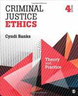 9781506326054-1506326056-Criminal Justice Ethics: Theory and Practice
