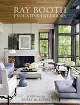 9780847861880-0847861880-Ray Booth: Evocative Interiors
