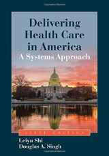 9781284037753-1284037754-Delivering Health Care In America: A Systems Approach, Enahanced (Book Only)