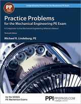 9781591264156-1591264154-Practice Problems for the Mechanical Engineering PE Exam: A Companion to the Mechanical Engineering Reference Manual (Comprehensive Practice for the Mechanical Pe Exam)